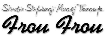 Studio Stylizacji Maciej Tkaczyk Frou-Frou