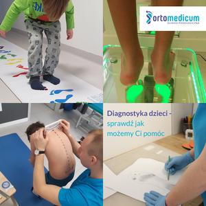 Ortomedicum - Gliwice - Diagnostyka stóp, narządu ruchu i wad postawy - konsultacja fizjoterapeutyczna dla dzieci